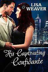 His Captivating Confidante (Secret Sentinels) Kindle Edition