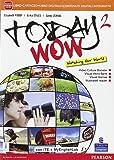 Today wow. Ediz. mylab. Per la Scuola media. Con e-book. Con espansione online: 2