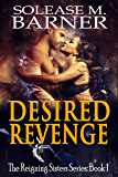 Desired Revenge: The Reigning Sisters