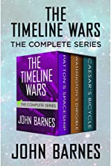 The Timeline Wars: The Complete Series Kindle Edition