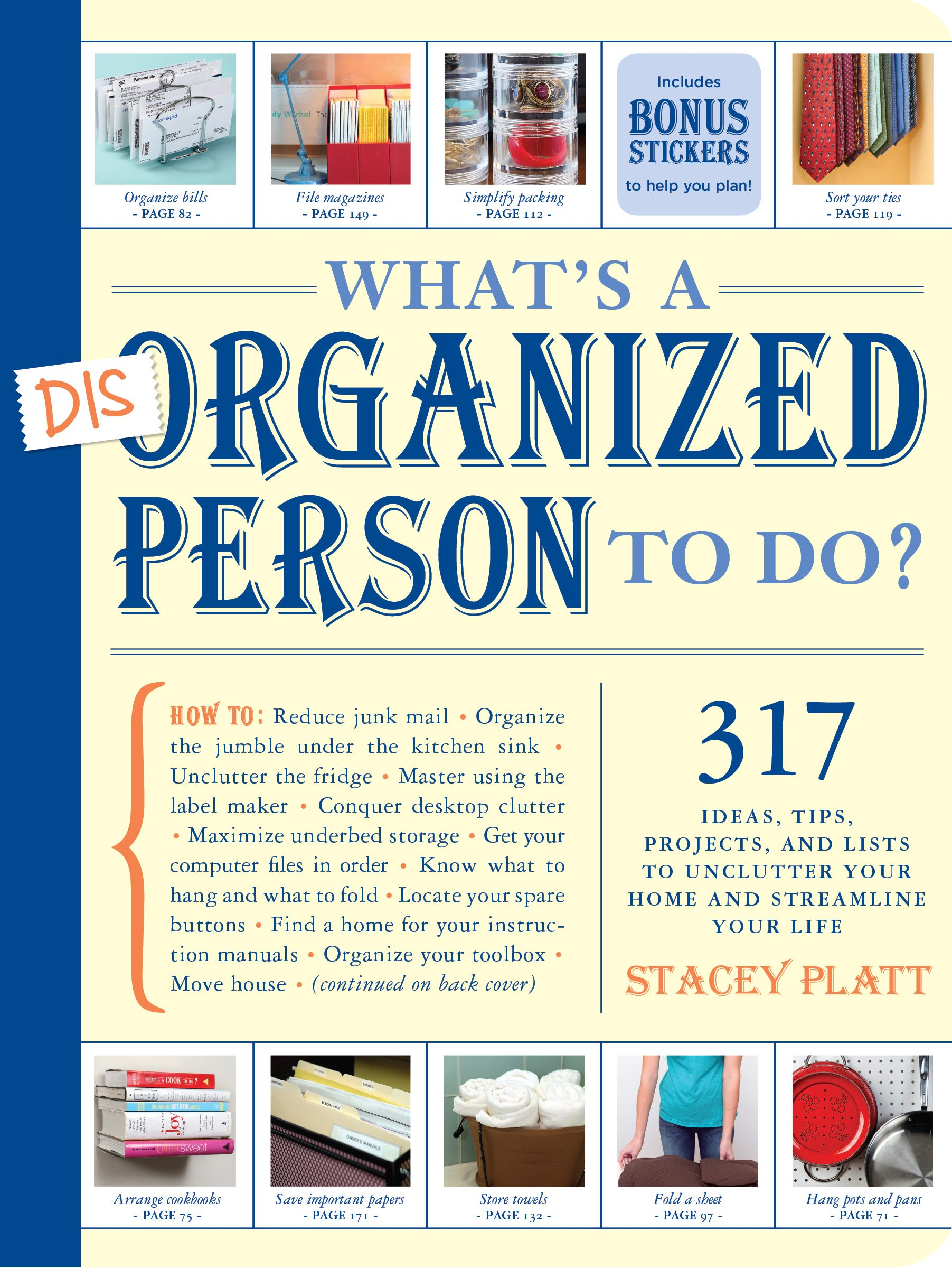 What\'s a Disorganized Person to Do?: Stacey Platt: 9781579653729 ...