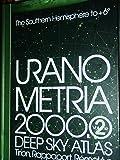 Uranometria 2000.0 Volume 2, The Southern Hemisphere to +6