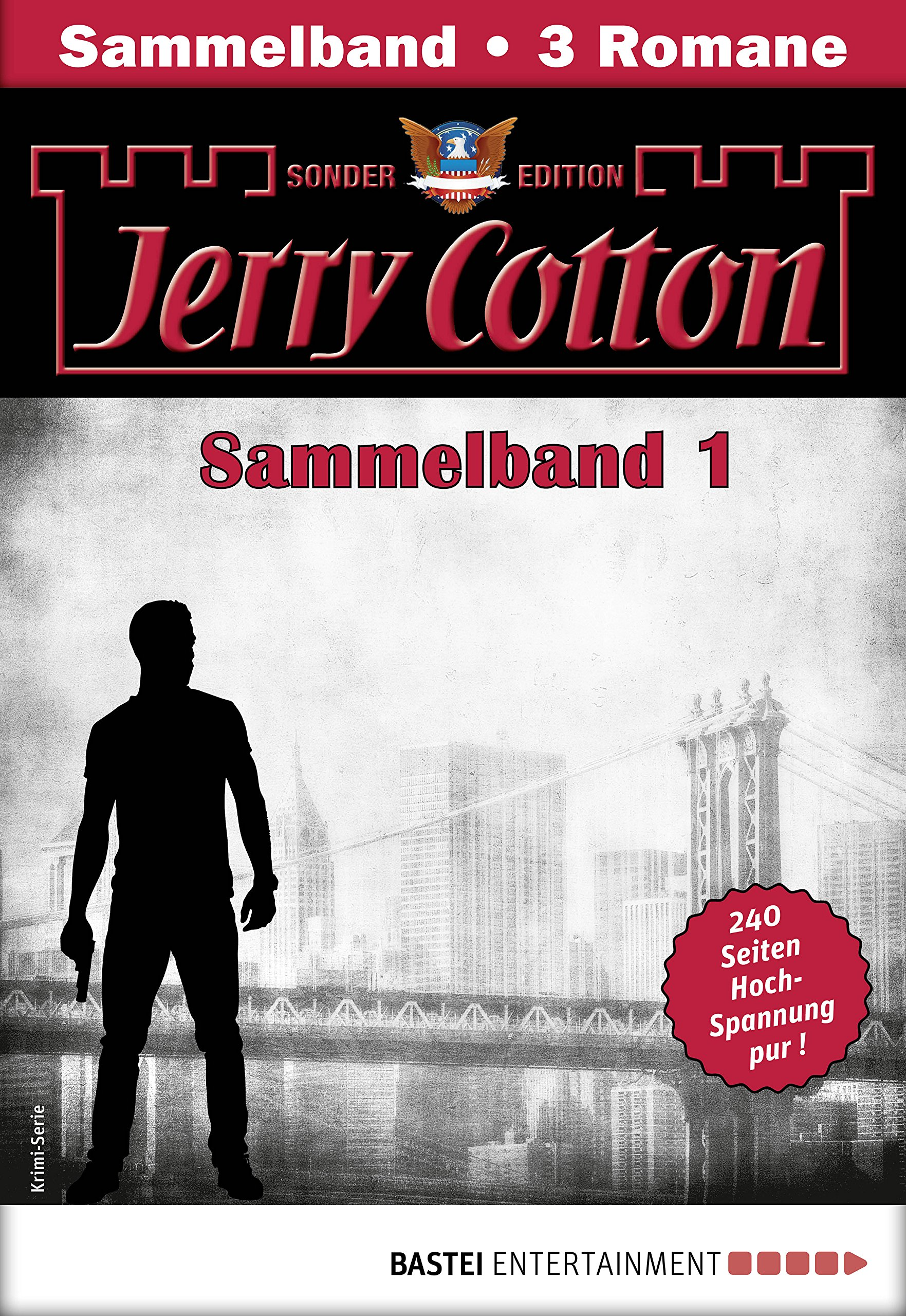Jerry Cotton Sonder-Edition Sammelband 1 - Krimi-Serie: Folgen 1-3 (Jerry Cotton Sonder-Edition Sammelbände)