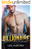 Bound by the Billionaire: A bad boy, single-mom romance novella (The Stonecutters Billionaires)