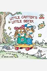 Little Critter's Little Sister: 2-books-in-1 Paperback