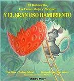 El Ratoncito, LA Fresa Roja Y Madura: Y El Gran Oso Hambriento (Spanish Editions)