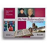365 Tage Reformation: Der Jahresbegleiter