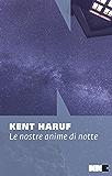 Le nostre anime di notte (Italian Edition)