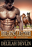 Breaking Leather (Lone Star Lovers Book 4)