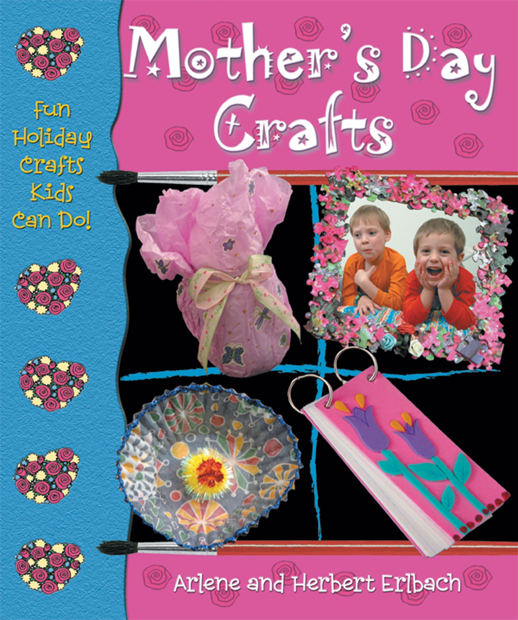 Mothers Day Crafts Fun Holiday Crafts Kids Can Do Arlene Erlbach