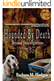 Hounded by Death (Beyond Investigations Book 1)
