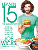 Lean in 15: The Sustain Plan: 15 Minutes Meals and Workouts to Get Lean and Strong For Life