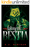 Laurent e la Bestia (gay romance) (Kings of Hell MC IT Vol. 1)