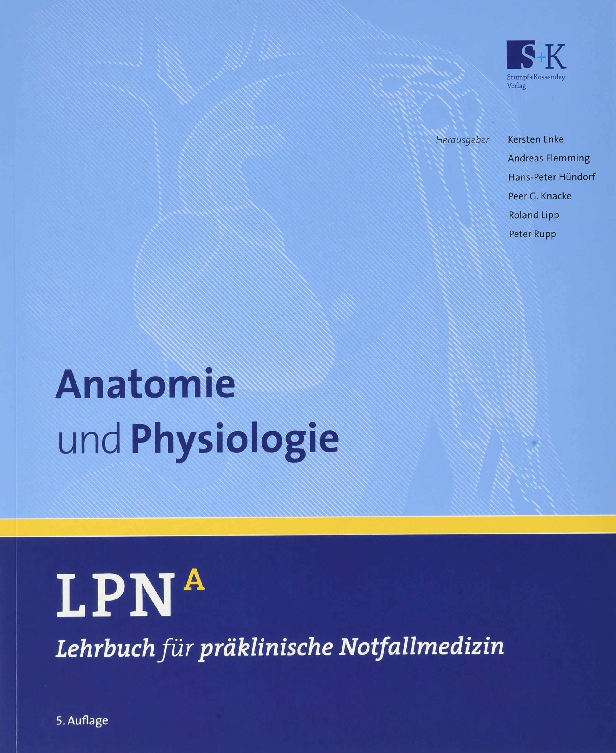 LPN - Lehrbuch für präklinische Notfallmedizin Band A. Anatomie und ...