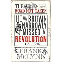 The Road Not Taken: How Britain Narrowly Missed a Revolution