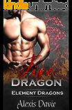 Fire Dragon (Element Dragons Book 1)