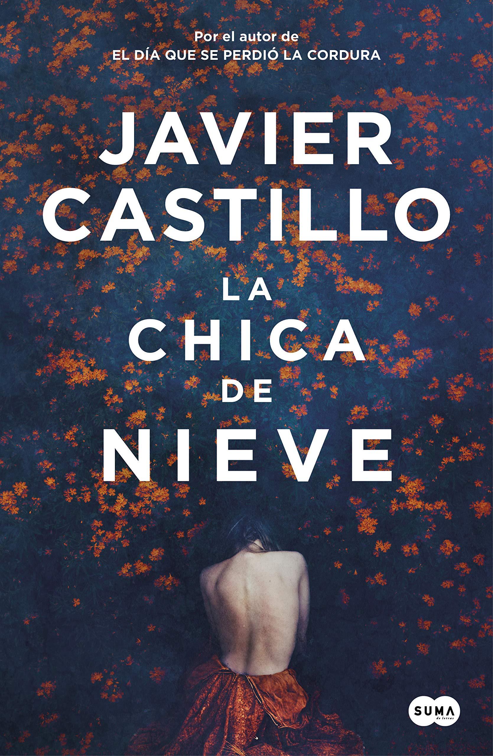 La chica de nieve: Amazon.es: Castillo, Javier: Libros