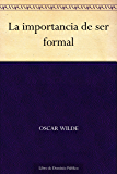 La importancia de ser formal