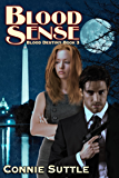 Blood Sense: Blood Destiny, Book 3