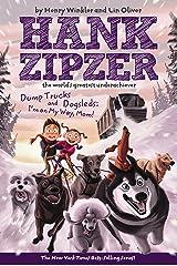 Dump Trucks and Dogsleds #16: I'm on My Way, Mom! (Hank Zipzer) Kindle Edition