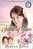 Saved by Grace: An Inspirational Historical Western Romance