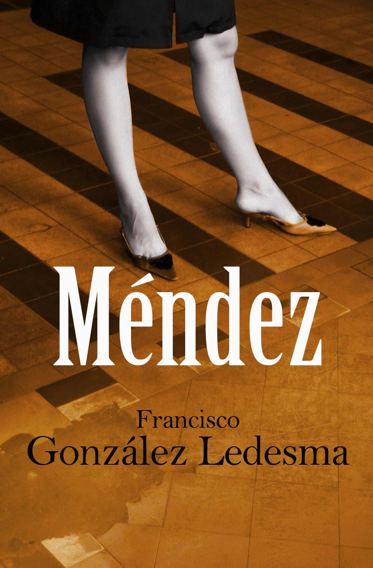 Méndez (Narrativa) Tapa blanda – 9 oct 2009 Francisco González Ledesma Books4pocket 8492516933 Short Stories (Single Author)