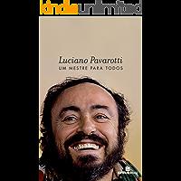 Luciano Pavarotti: Um mestre para todos