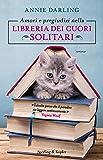 Amori e pregiudizi nella libreria dei cuori solitari