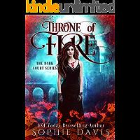 Throne of Fire: Dark Court Book 2