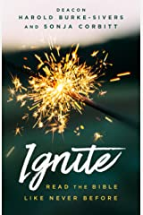 Ignite: Pray the Bible Like Never Before Kindle Edition