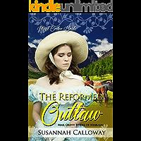 The Reformed Outlaw (Mail Order Brides of Nebraska)
