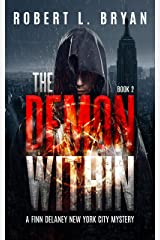 THE DEMON WITHIN: A Finn Delaney New York City Mystery, Book 2 Kindle Edition