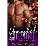 Unmasked Desire: An Opposites Attract Romance (Love Demands a Holiday)