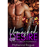 Unmasked Desire: An Opposites Attract Romance (Love Demands a Holiday Book 6) (English Edition)