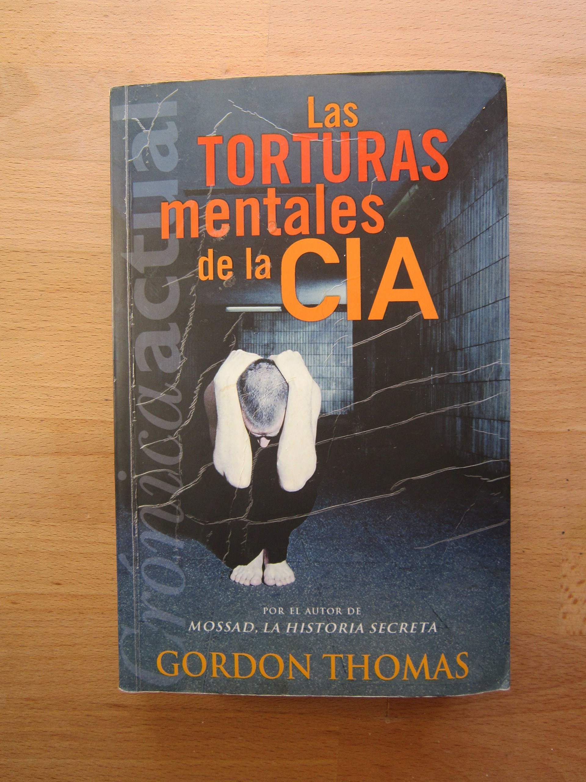 Las torturas mentales de la CIA: Amazon.es: THOMAS, GORDON, THOMAS ...