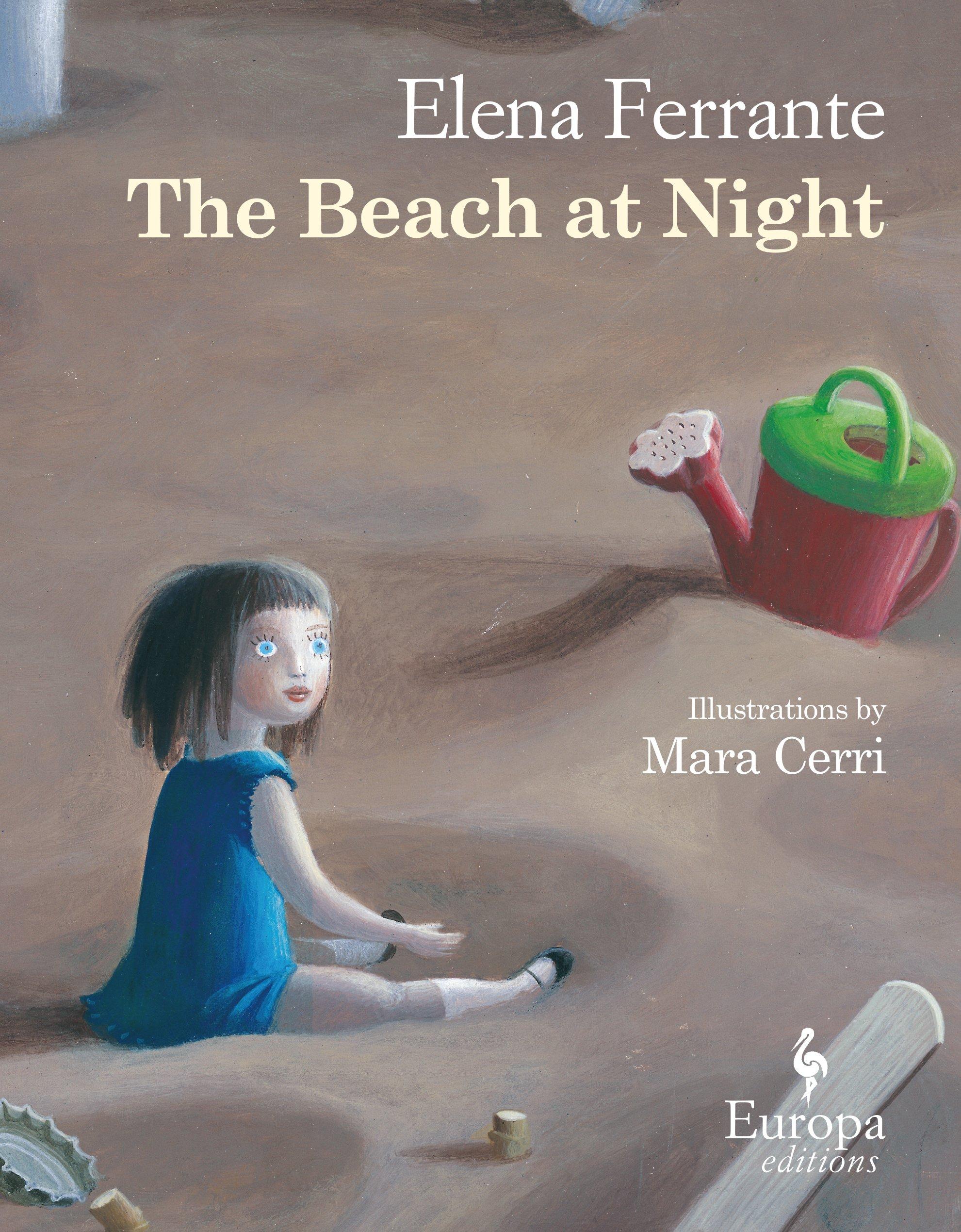 The Beach At Night Ferrante Elena Cerri Mara Goldstein Ann 9781609453701 Amazon Com Books