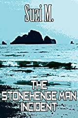 The Stonehenge Man Incident