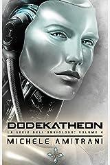 Dodekatheon (La Serie dell'Onniologo Vol. 4) (Italian Edition) Kindle Edition
