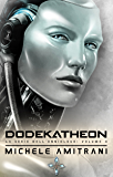 Dodekatheon (La Serie dell'Onniologo Vol. 4)