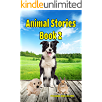 Animal Stories Book 2: Kids Books ages 4-9 (Children's Book Animal Stories)
