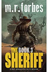 The Sheriff 3: A post-apocalyptic sci-fi western (Sheriff Duke) Kindle Edition