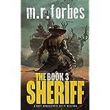The Sheriff 3: A post-apocalyptic sci-fi western (Sheriff Duke)