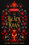 The Black Khan: HOPE FLICKERS IN THE DARKNESS (The Khorasan Archives, Book 2)