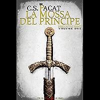 La mossa del principe (Captive Prince Vol. 2) (Italian Edition) book cover