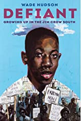 Defiant: Growing Up in the Jim Crow South Kindle Edition