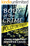 Body of the Crime: A Chip Palmer Forensic Mystery (English Edition)