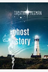 Ghost Story (The Ghost Story Trilogy Book 1) Kindle Edition