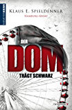 Der Dom trägt Schwarz (Hamburg-Krimi)