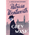 Grey Mask (Miss Silver Mystery Book 1)