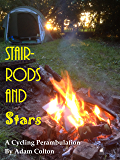 Stair-Rods & Stars: A Cycling Perambulation